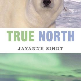 True North - An Arctic Fable