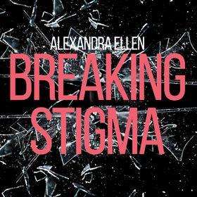 Breaking Stigma