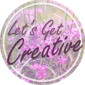 Let's Get Creative - DIY and crafts