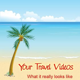 Your Travel Videos