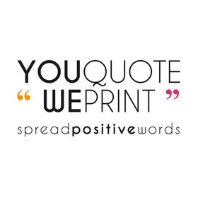 You Quote We Print