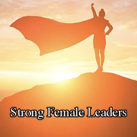 Strong Female Leaders