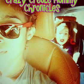 Crazy Creole Mommy Life