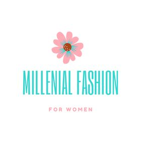 Millennial Fashion For Women