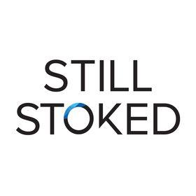 Still Stoked