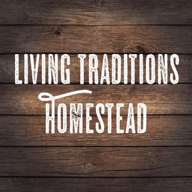 Living Traditions Homestead