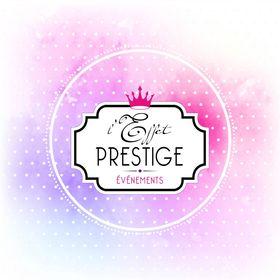 L'Effet Prestige - Créateur et Organisateur d'Événements