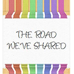 The Road We've Shared - Caring for an adult who has Down syndrome