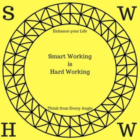 Smart Working is Hard Working
