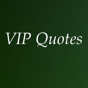 VIP Quotes