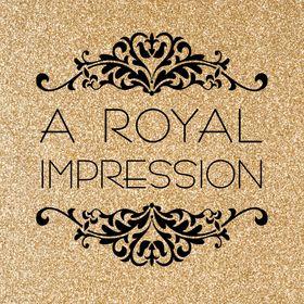 A Royal Impression