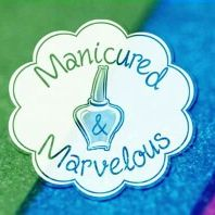 Manicured and Marvelous