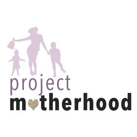 Project Motherhood®