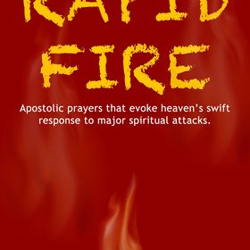 Rapid Fire (Devotionals, Spiritual Warfare Book, Prayers For
