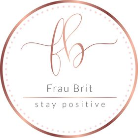 FrauBrit - Stay Positive 🖤