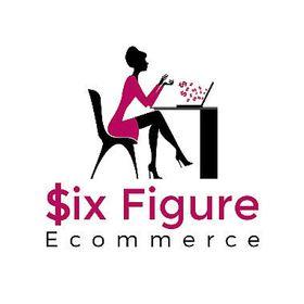 Six Figure Ecommerce