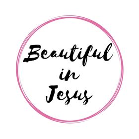 Beautiful In Jesus
