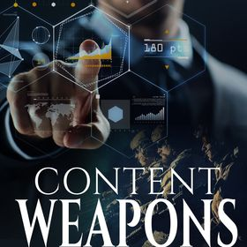 Content Weapons