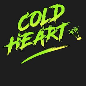 Cold Heart 🌴