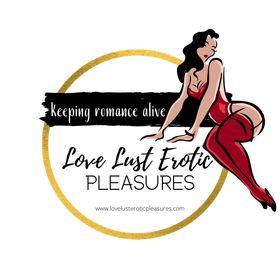 Love Lust Erotic Pleasures