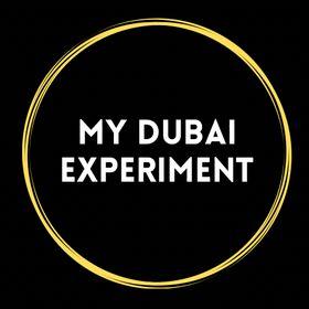 My Dubai Experiment