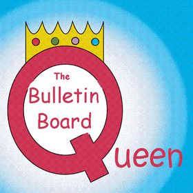 Bulletin Board Queen-Donalee
