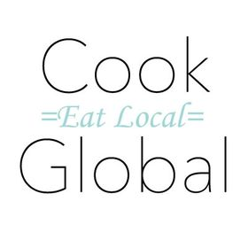 Cook Global Eat Local