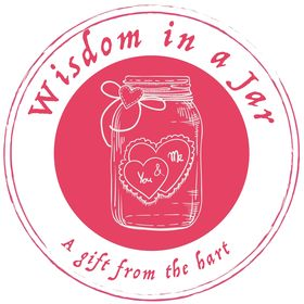 Wisdom In a Jar | Unique Printable Gifts