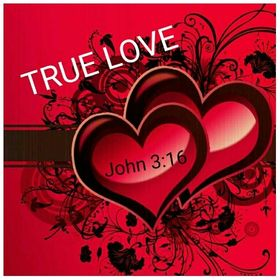 True Love: John 3:16