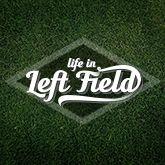 Baseball Mom     Life in Left Field