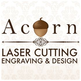 Acorn Laser Cutting, Engraving and Design