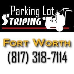 Parking Lot Striping Fort Worth