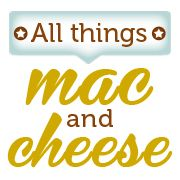 All Things Mac and Cheese