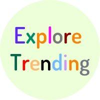 Explore Trending