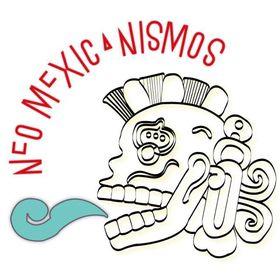 NeoMexicanismos