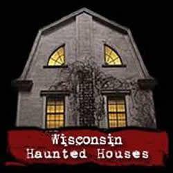 Wisconsin Haunted Houses