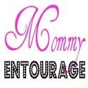 Mommy Entourage