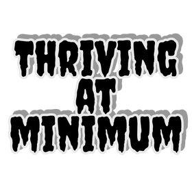 Thriving at Minimum