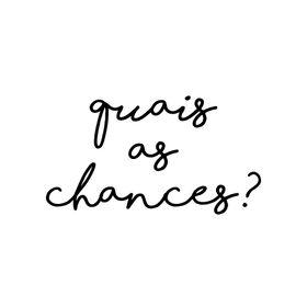 quais as chances?
