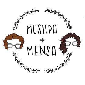 Mushpa + Mensa