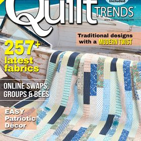 Quilt Trends Magazine