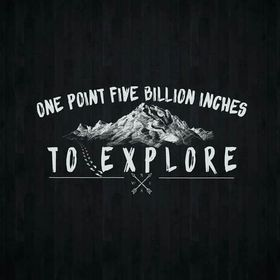 One point five Billion inches to explore