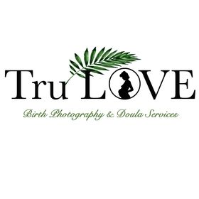 Tru Love Birth Photography & Doula Services