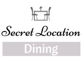 Secret Location Dining