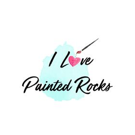 I Love Painted Rocks by Carissa Bonham