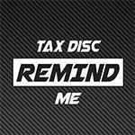 Tax Disc Reminder