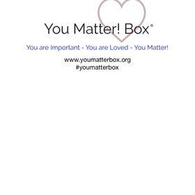 You Matter!® Box