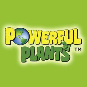 Powerful Plants