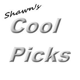 Shawn's Cool Picks