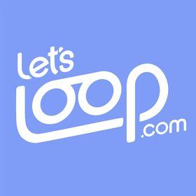 LetsLoop
